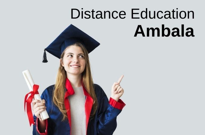 Distance Education in Ambala